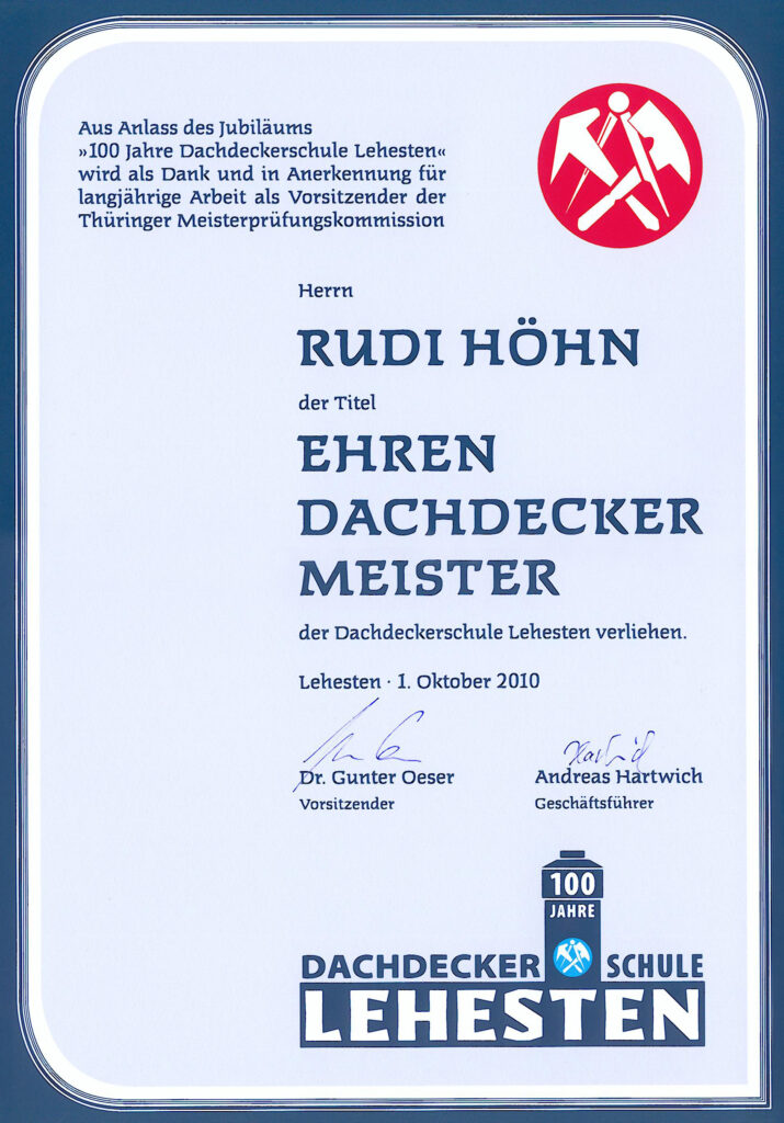 Ehren-Dachdeckermeister Rudi Höhn